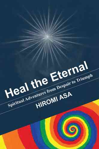 Heal the Eternal By Asa, Hiromi